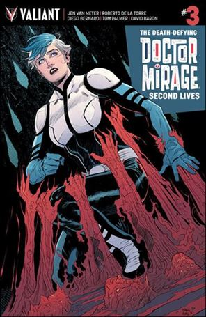 Death-Defying Doctor Mirage: Second Lives 3-C