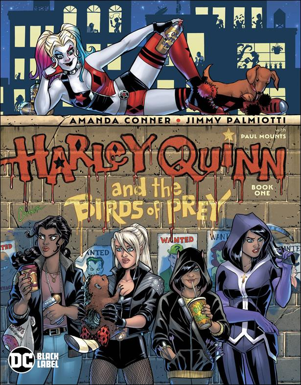 Harley Quinn & The Birds of Prey 1-A by DC Black Label