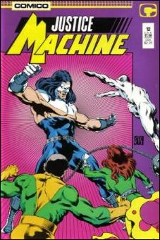 Justice Machine (1987) 12-A by Comico