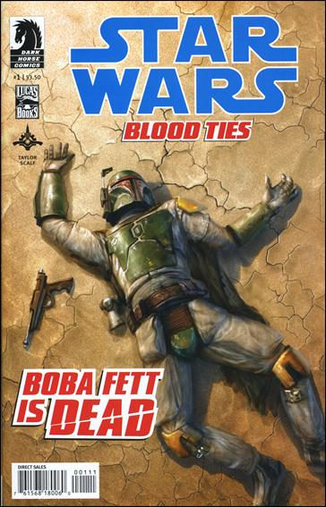 Star Wars: Blood Ties - Boba Fett is Dead 1-A by Dark Horse