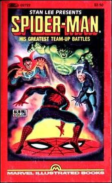 Stan Lee Presents the Marvel Comics Illustrated Version of Spider-Man His Greatest Team-Up Battles 1-A by Marvel