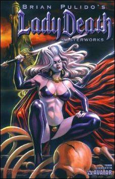 Brian Pulido's Lady Death: Masterworks 1-F by Avatar Press