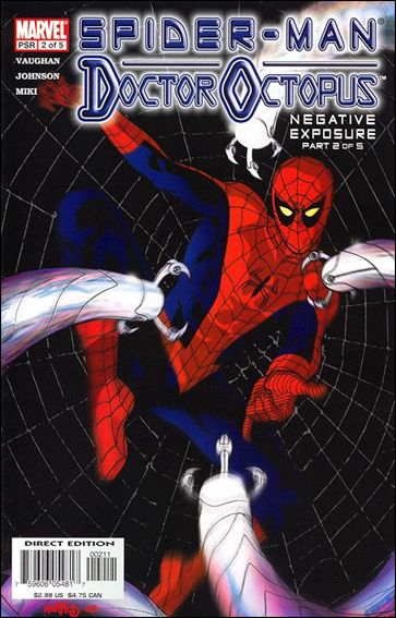 Spider-Man/Doctor Octopus: Negative Exposure  2-A by Marvel