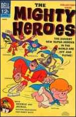 Mighty Heroes (1967) 1-A by Dell
