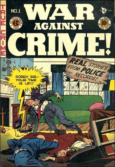 War Against Crime (1948) 1-A by E.C.