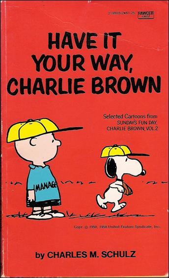 Have it Your Way, Charlie Brown 1-A by Fawcett