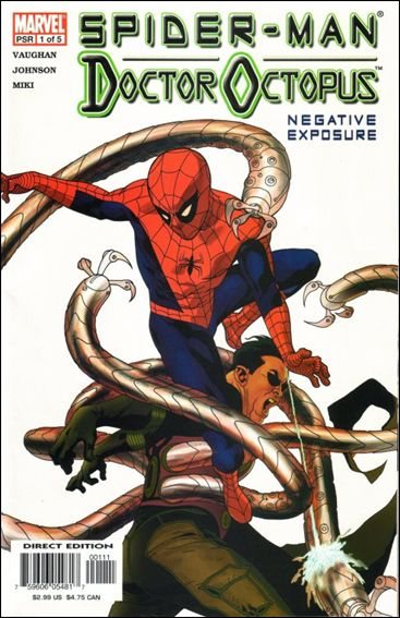 Spider-Man/Doctor Octopus: Negative Exposure  1-A by Marvel