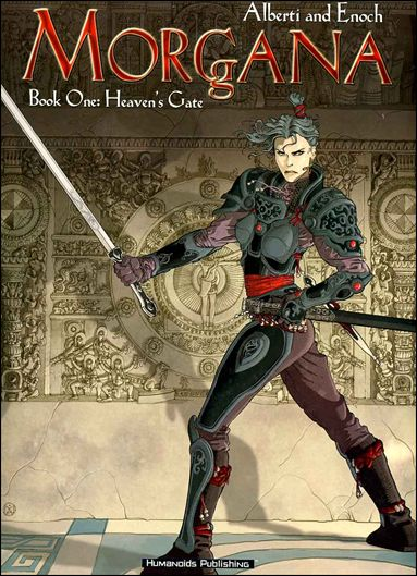 Morgana: Book One: Heaven's Gate 1-A by Humanoids