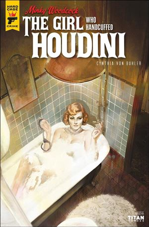 Minky Woodcock: The Girl Who Handcuffed Houdini 2-A