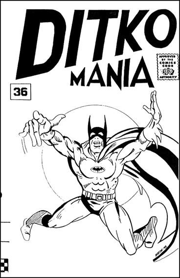 Ditkomania 36-A by Bill Hall & Rob Imes