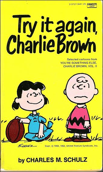 Try it Again, Charlie Brown 1-A by Fawcett