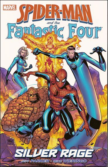 Spider-Man and the Fantastic Four: Silver Rage nn-A by Marvel
