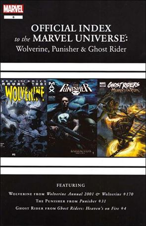Wolverine, Punisher & Ghost Rider: Official Index to the Marvel Universe  6-A