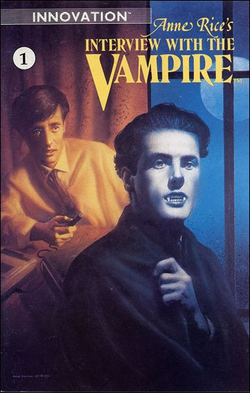 Anne Rice's Interview with the Vampire 1-A by Innovation