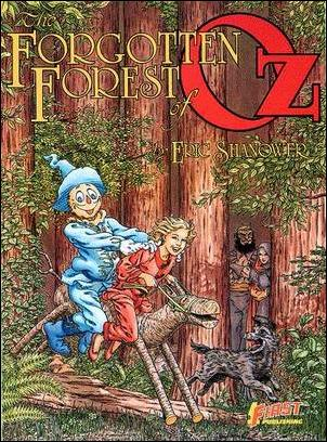 Forgotten Forest of Oz 1-A by First