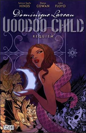 Dominique Laveau: Voodoo Child  1-A by Vertigo