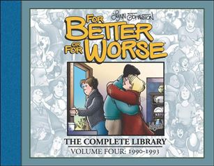 For Better or for Worse: The Complete Library 4-A