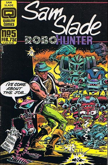 Sam Slade Robo Hunter 5-A by Quality Comics