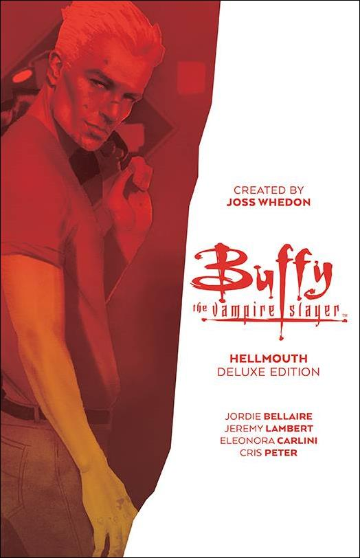 Buffy the Vampire Slayer: Hellmouth Deluxe Edition nn-A by Boom! Studios