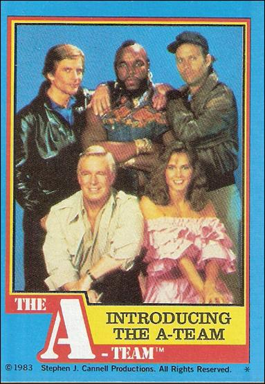 A-Team (Base Set) 1-A by Topps
