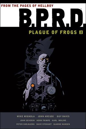 B.P.R.D.: Plague of Frogs 2-A