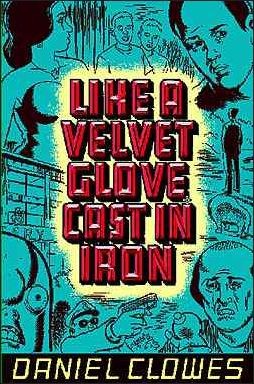 Like a Velvet Glove Cast in Iron 1-A by Fantagraphics