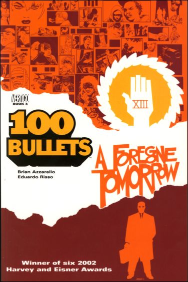100 Bullets 4-A by Vertigo
