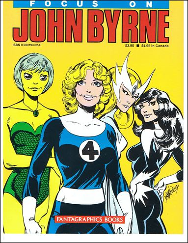 Focus on John Byrne 1-A by Fantagraphics