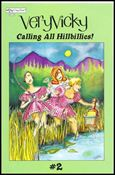 Very Vicky: Calling All Hillbillies! 2-A