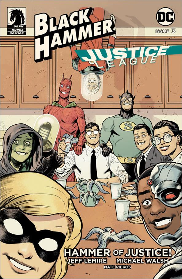 Black Hammer/Justice League: Hammer of Justice! 3-E by Dark Horse