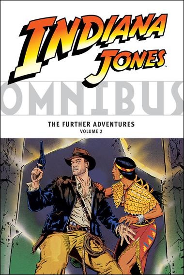 Indiana Jones Omnibus: The Further Adventures 2-A by Dark Horse