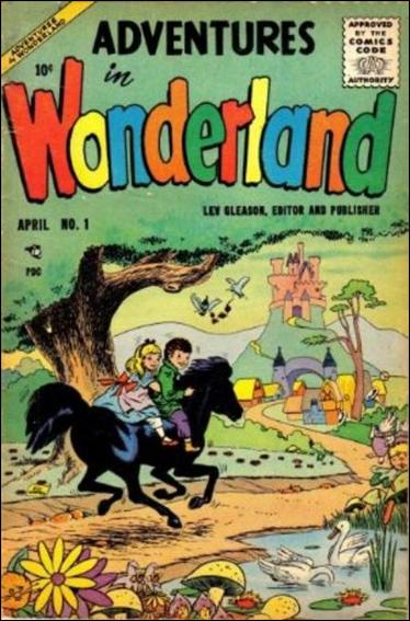 Adventures in Wonderland 1-A by Lev Gleason Productions
