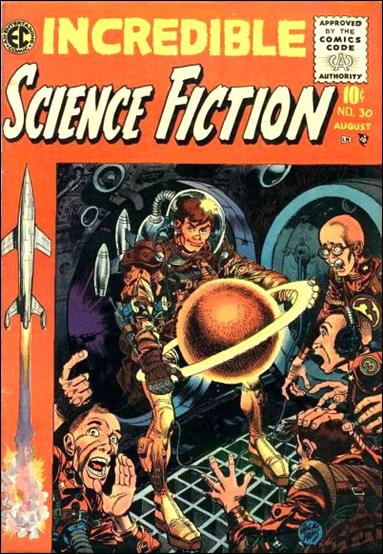 Incredible Science Fiction (1955) 30-A by E.C.