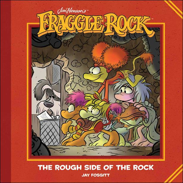 Jim Henson's Fraggle Rock: The Rough Side of the Rock nn-A by Boom! Studios