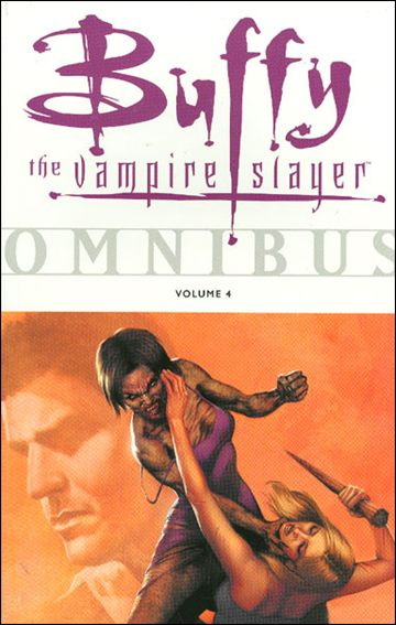 Buffy the Vampire Slayer: Omnibus 4-A by Dark Horse