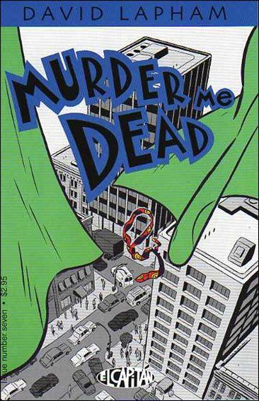 Murder Me Dead 7-A by El Capitan