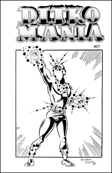 Ditkomania 17-A by Bill Hall & Rob Imes