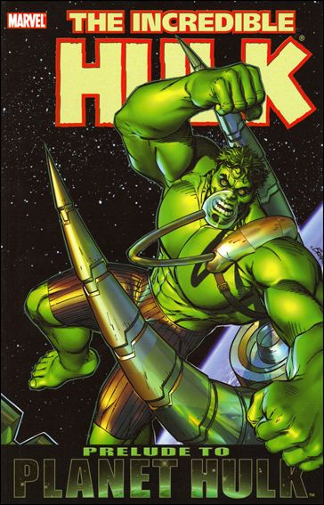 Incredible Hulk: Prelude to Planet Hulk nn-A by Marvel