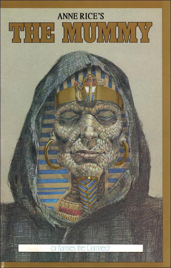 Anne Rice's the Mummy or Ramses the Damned 1-A by Millennium