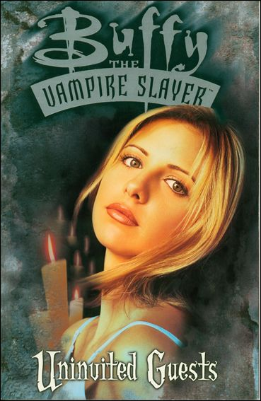 Buffy the Vampire Slayer: Uninvited Guests nn-A by Dark Horse
