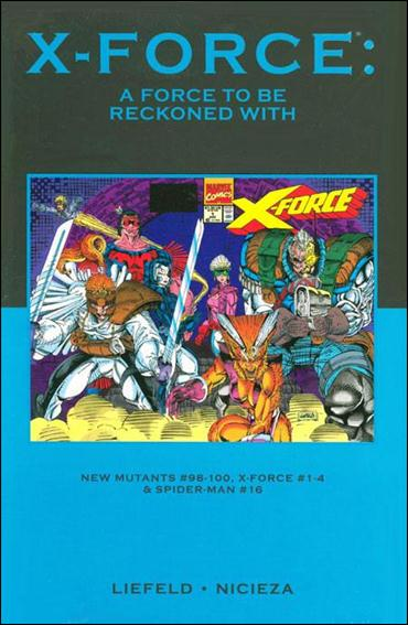 X-Force: A Force to Be Reckoned With nn-B by Marvel