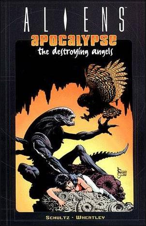 Aliens: Apocalypse - The Destroying Angels nn-A by Dark Horse