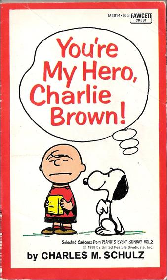 You're My Hero, Charlie Brown! 1-A by Fawcett