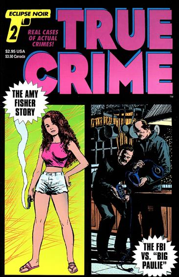 True Crime Comics (1993) 2-A by Eclipse
