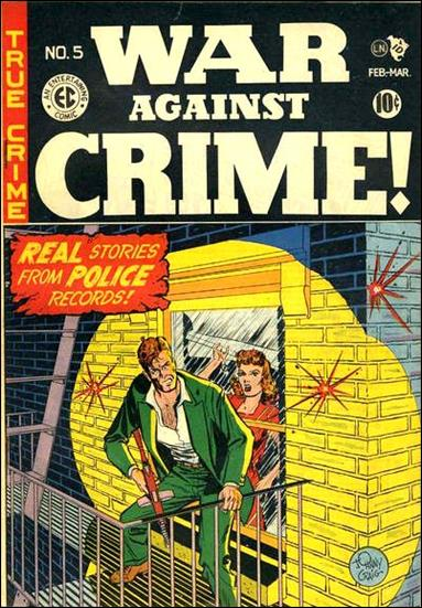 War Against Crime (1948) 5-A by E.C.