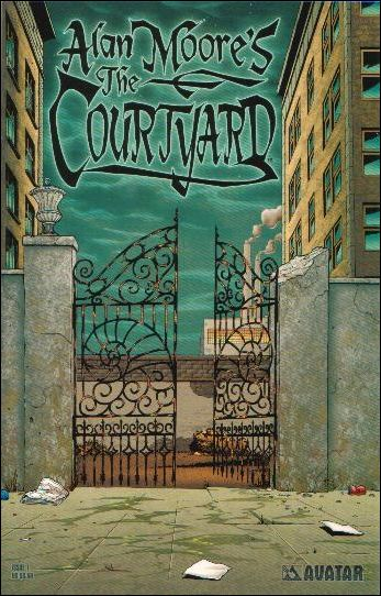 Alan Moore's The Courtyard 1-A by Avatar Press
