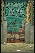 Alan Moore's The Courtyard 1-A