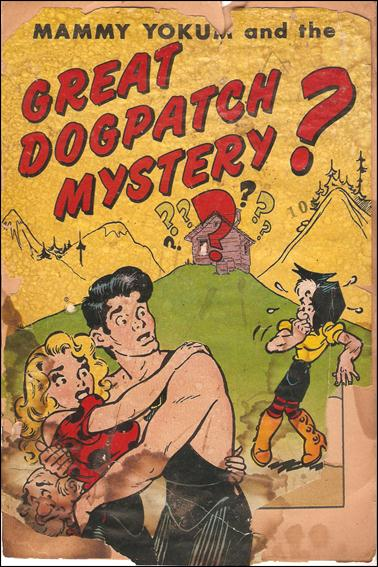Mammy Yokum and the Great Dogpatch Mystery 0-B by United Features Syndicate