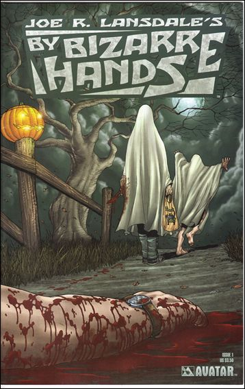Joe R. Lansdale's By Bizarre Hands 1-A by Avatar Press