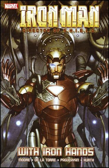 Iron Man: Director of S.H.I.E.L.D. - With Iron Hands nn-A by Marvel